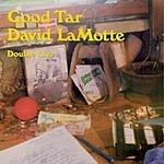 David Lamotte Good Tar: Double Live