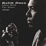 Keith Dunn Alone With The Blues