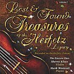The Encore Duo Lost & Found: Treasures Of The Heifetz Legacy