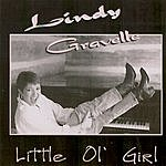 Lindy Gravelle Little Ol' Girl