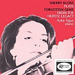 Sherry Kloss Plays Forgotten Gems From The Heifetz Legacy