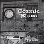 Lombardo Cosmic Blues
