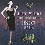 Lily Wilde & Her Jumpin' Jubilee Orchestra Insect Ball