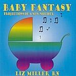 Liz Miller, RN Baby Fantasy