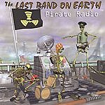 The Last Band On Earth Pirate Radio