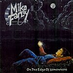 Mike Farley Band On The Edge Of Somewhere