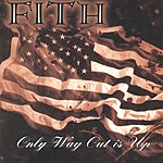 Fith Only Way Out Is You