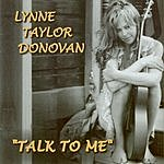 Lynee Taylor Donovan Talk To Me