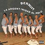 Bersuit Vergarabat La Argentinidad Al Palo (Parental Advisory)