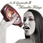 A.B. Quintanilla III A.B. Quintanilla III Presents Kumbia Kings: Sabes A Chocolate