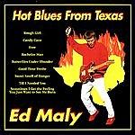 Ed Maly Hot Blues From Texas