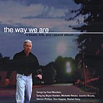Fred Moolten The Way We Are: A Blues, Folk & Cabaret Album