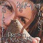 Danielle Lo Presti & The Masses 22 Mountains