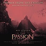 Mel Gibson Themes from The Passion (Special Radio Re-Mix)