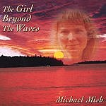 Michael Mish The Girl Beyond The Waves