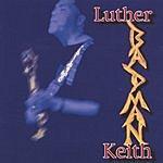Luther Badman Keith Badman