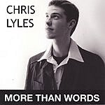 Chris Lyles More Than Words