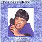 L.V. Williams & The Williams Family My Testimony