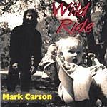 Mark Carson Wild Ride