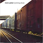 Marc Peter Coming Alive