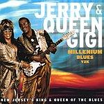 Jerry & Queen Gigi Millenium Blues Y2K