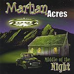 Martian Acres Middle Of The Night