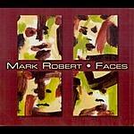 Mark Robert Faces