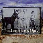 The Letterpress Opry Americana Gothic