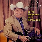 Leon Seiter In The Shadows Of A Honky Tonk