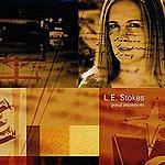 L.E. Stokes Good Intentions