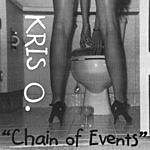 Kris O. Chain Of Events