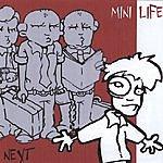 Mini Life Next