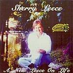 Sherry Leece A New Leece On Life