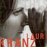Laurie Kranz All This Time We Could Have Been Friends