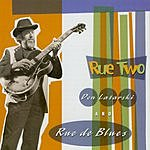 Don Latarski & Rue De Blues Rue Two