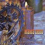 Mama Zeus Blue Soul Fire