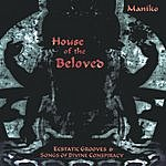 Maniko House Of The Beloved
