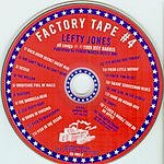 Lefty Jones Band Factory Tape #4