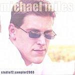 Michael Miles Studio72.Sampler2003