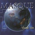 Masque Thank You