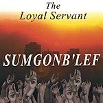 The Loyal Servant Sumgonb'lef