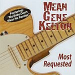 Mean Gene Kelton Most Requested