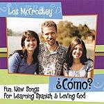 Los McCroskey Como?: Fun, New Songs For Learning Spanish & Loving God