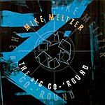 Mike Meltzer The Big Go-'Round