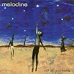 Melodine Out Of Your Hands