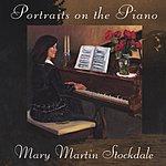 Mary Martin Stockdale Portraits On The Piano