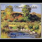 Mary Martin Stockdale Trout Creek Lullaby