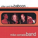 Mike Corrado Band Ziller And The Baboon