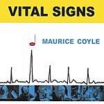 Maurice Coyle Vital Signs