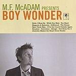 Mark McAdam Boy Wonder